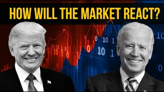 Trump vs. Biden: How the Stock Market Could React to the 2020 Election