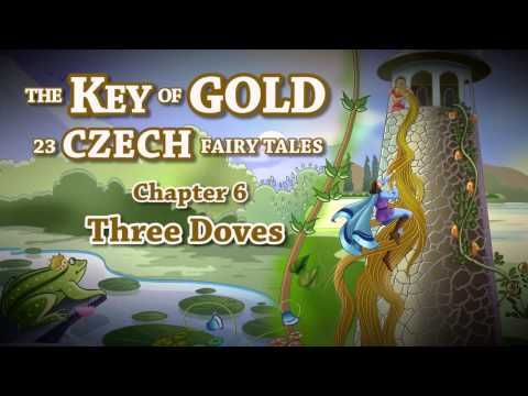The Key of Gold   23 Czech Fairy Tales   Thee Doves