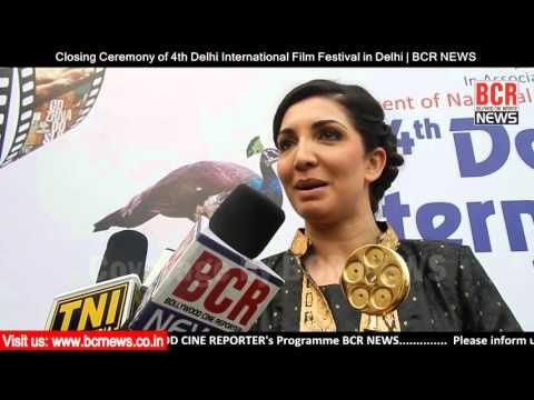Closing Ceremony of 4th Delhi International Film Festival 2015 | BCR NEWS