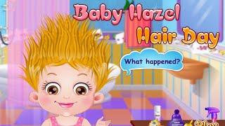 Baby Hazel/Малышка Хэйзел-День прически