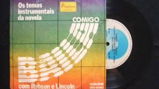 Robson Jorge & Lincoln Olivetti - Baila Comigo e Festa Brava