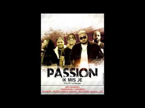 Passion - Ik Mis Je (Cho Ft. La Rouge Urban Kawina Remix)
