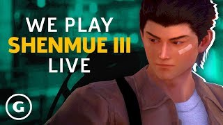 We Play Shenmue 3 | GameSpot Live