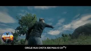 New PUBG Hindi Rap Song || circle huwa chota iske ma ki ch*** || #New viral pubg rap song