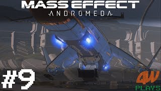Mass Effect: Andromeda Let's Play | Part 9 | The Tempest
