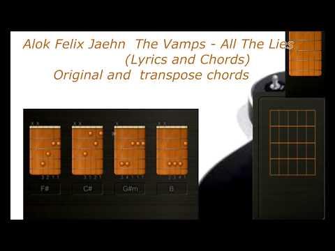 Alok Felix Jaehn  The Vamps   All The  Lies Chords and Lyric