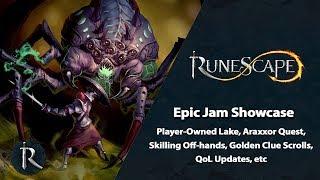 Araxxor Quest, Skilling Off-hands, Golden Clue Scrolls, etc - RuneScape Epic Jam Showcase (pt1)