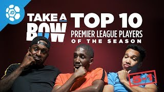 The Top 5 Players In The Premier League 2017/18 -  Take a Bow Special