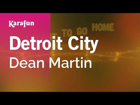 Karaoke Detroit City - Dean Martin *