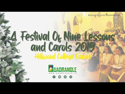 Festival Of Nine Lessons And Carols By Hillwood College, Kandy | Christmas At Quadrangle 2019