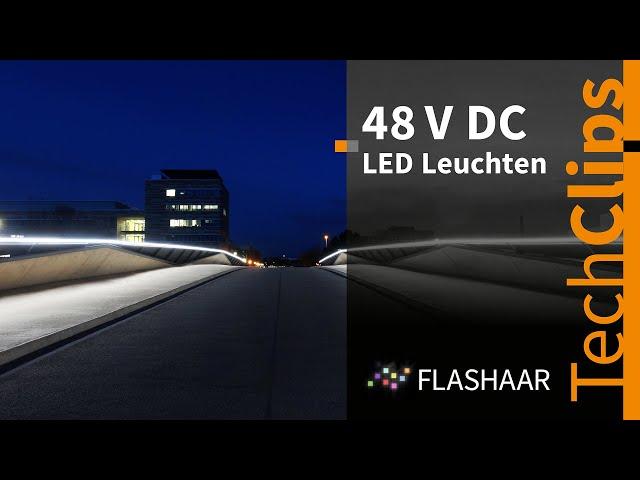 FLASHAAR® - LED Serien 48V DC - effizientes Licht, so viel wie nötig und so wenig wie möglich