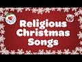 Gambar cover Religious Christmas Songs and Hymns Playlist with Lyrics 90 Minutes ✝