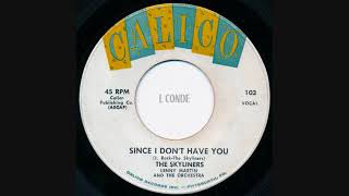 The Skyliners - Since I Don't Have You - Original 1958 Version Stereo Mix
