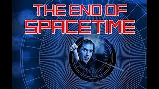 Public Lecture | The End of Spacetime