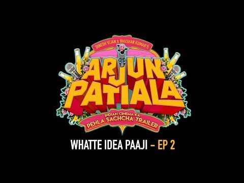 Whatte Idea Paaji - Ep 2 | Arjun Patiala | Diljit Dosanjh, Kriti Sanon, Varun Sharma | 26 July 2019 Mp3