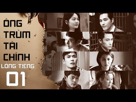 Ông Trùm Tài Chính - Tập 1 FULL (Lồng Tiếng) | Phim Singapore Mới Nhất 2019