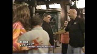 Jerry Springer Episode with Dakota