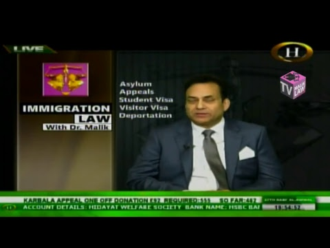 Immigration Law with Dr Malik  15 December  2017