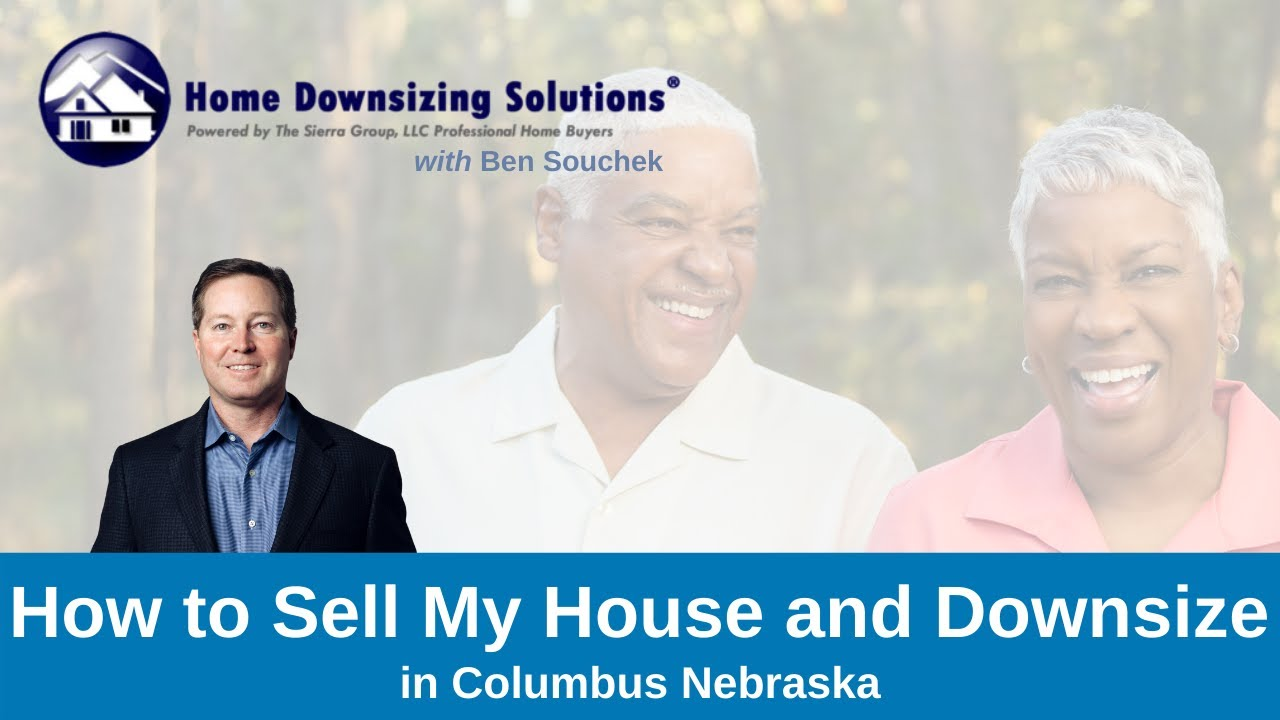 Sell My House And Downsize in Columbus NE