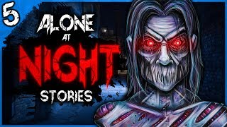5 TRUE Alone at Night Scary Stories | Darkness Prevails