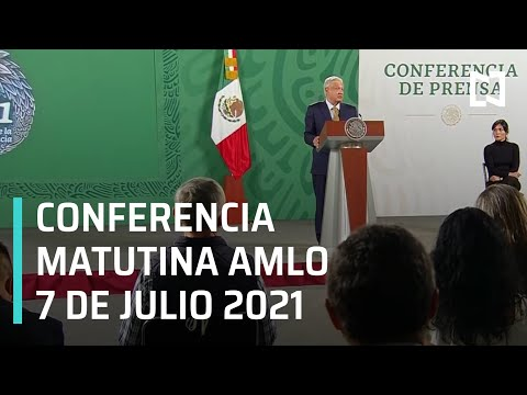 AMLO Conferencia Hoy / 7 de Julio 2021