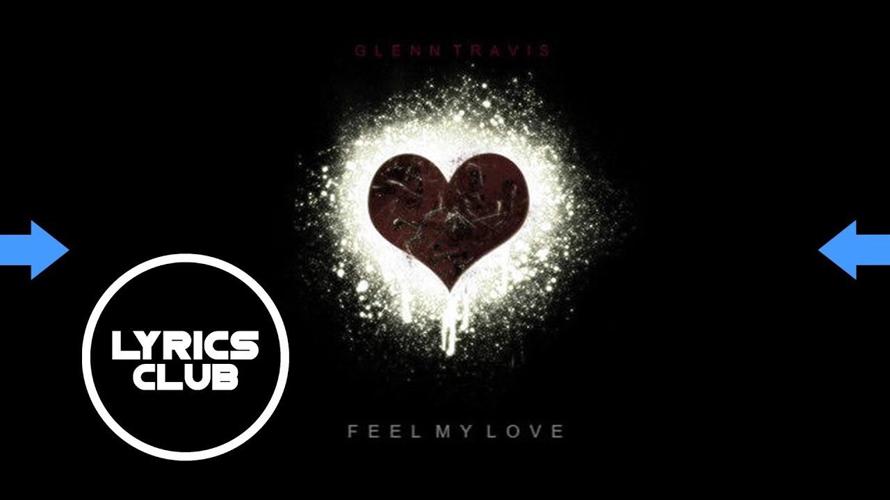 Just to feel your love lyrics