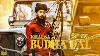 Budha Dal    Khalsa wazir    New Punjabi Song 2020   