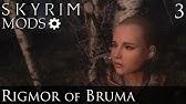 Skyrim Mods: Rigmor of Bruma - Part 1 - YouTube