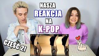 Nasza REAKCJA na K-POP #2 (Seventeen, Pentagon, GOT7, MONSTA X i inne...)