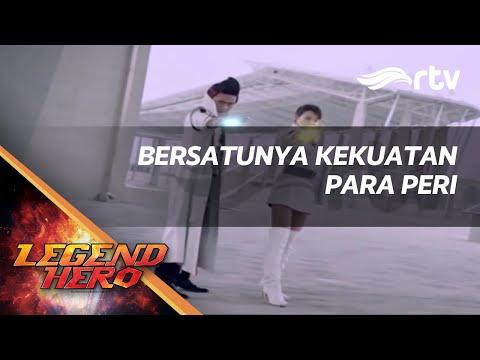 Legend Hero RTV : Bersatunya Kekuatan Para Peri