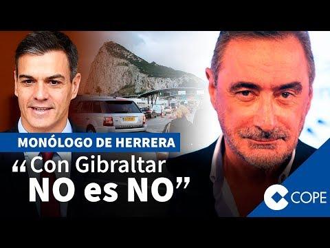 """Herrera tajante ante Sánchez: Con Gibraltar """"NO es NO"""""""