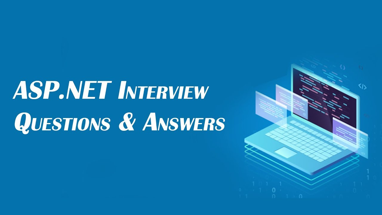 TOP 250+ ASP.NET Interview Questions and Answers 11 January ...