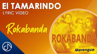 El Tamarindo - Rokabanda (Lyric Video)