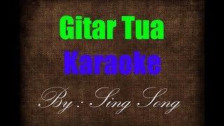 Download Video Gitar Tua Karaoke No Vocal MP3 3GP MP4