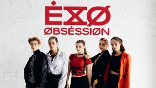 EXO 엑소 'Obsession' | dance cover by 4BK