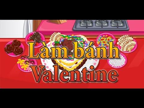 Game làm bánh valentine – Video hướng dẫn chơi game 24h