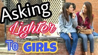 Nepali Prank - Asking Lighter To Girls