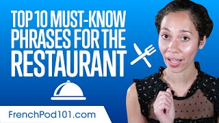 Top 10 Must-Know French Phrases For the Restaurant