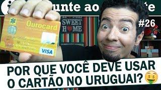 Compras no Uruguai: cartão de crédito vale a pena?