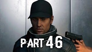 Watch Dogs Gameplay Walkthrough Part 46 - No Turning Back (PS4)