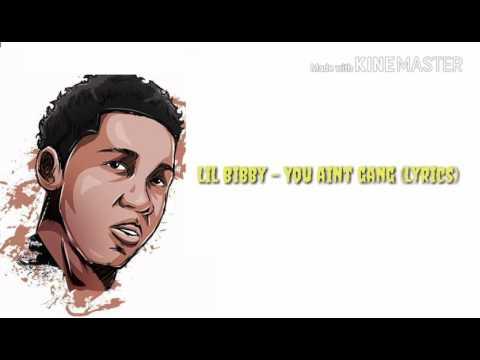 """Lil Bibby """"You Ain't Gang"""" Lyrics"""
