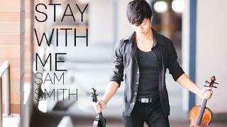 Stay With Me Violin Cover Sam Smith Daniel Jang