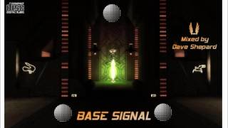 Progressive Trance Ambient-BASE SIGNAL mixed by Dave Shepard (nov 2012)