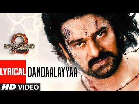 Dandaalayyaa Lyrical Video Song | Baahubali 2 | Prabhas, Anushka, Rana, Tamannaah, SS Rajamouli