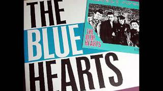 The Blue Hearts - Owaranai Uta - (終わらない歌 An Endless Song) with lyrics