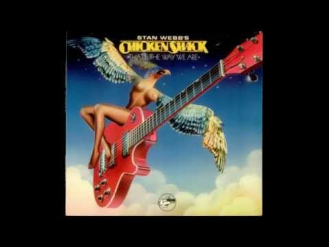 Stan Webb's Chicken Shack - That´s The Way We Are ( Full Album ) 1978