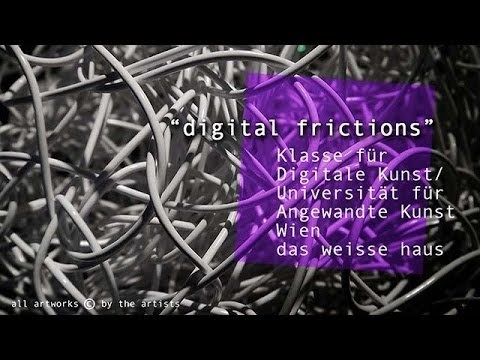 theartVIEw - digital frictions at das weisse haus