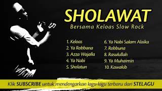 Download Mp3 Sholawat Bersama Keloas Slow Rock, Suara Merdunya Bikin Merinding