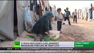Thousands flee ISIS massacre for desperate life in Turkish tent camps