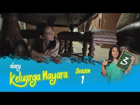 Diary Keluarga Nayara | Episode 3